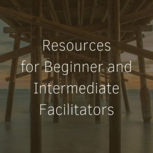 Resources for Beginner and Intermediate Facilitators