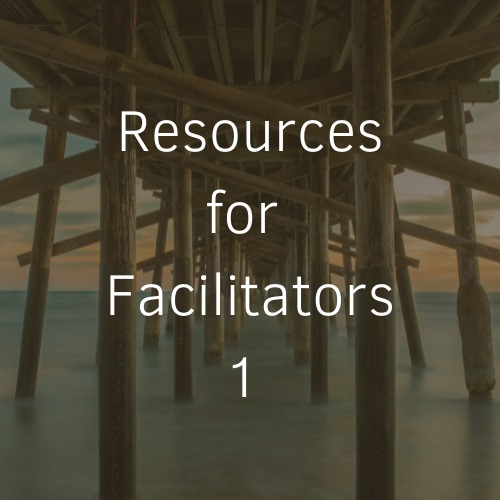 Read more about the article Resources for Facilitators I