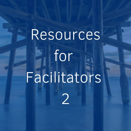 Read more about the article Resources for Facilitators 2