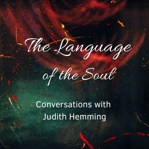 Read more about the article Language of the Soul with Judith Hemming