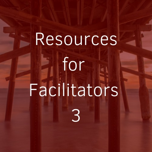 Read more about the article Resources for Facilitators 3