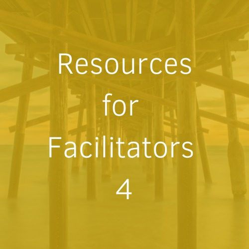 Read more about the article Resources for Facilitators 4